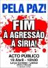 Acto Público: Pela Paz! Fim à agressão à Síria!_1