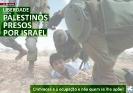 Liberdade para os palestinos presos por Israel_1